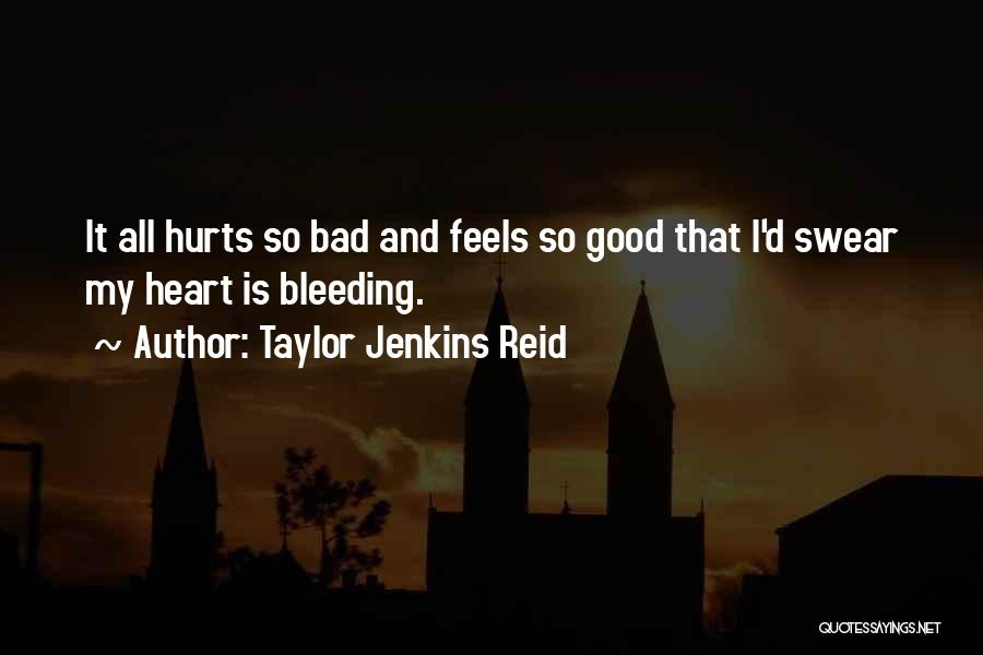 Good Swear Quotes By Taylor Jenkins Reid