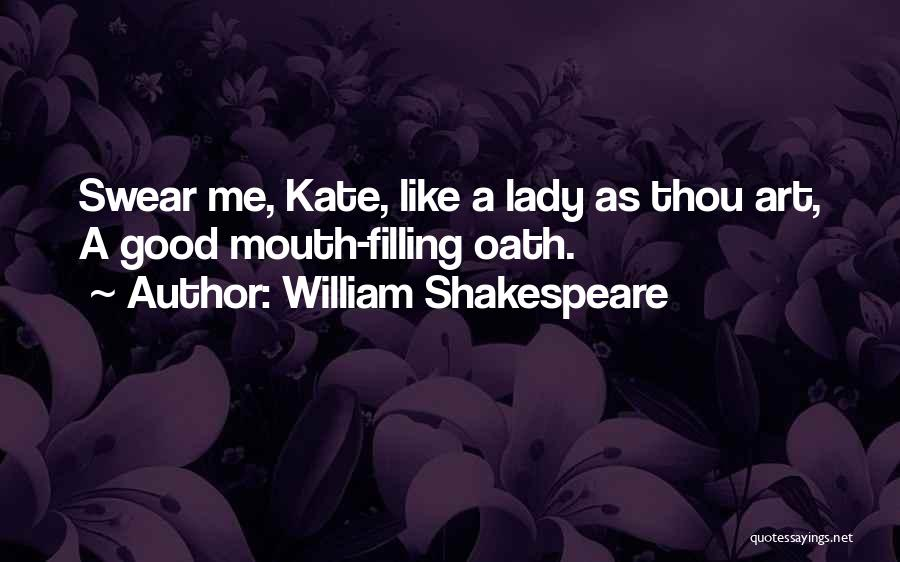 Good Swear Quotes By William Shakespeare