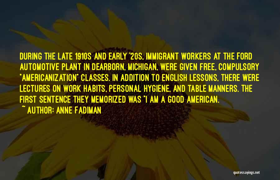 Good Table Manners Quotes By Anne Fadiman