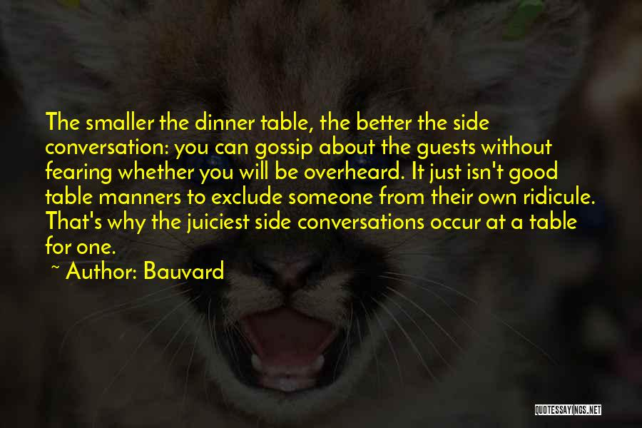 Good Table Manners Quotes By Bauvard