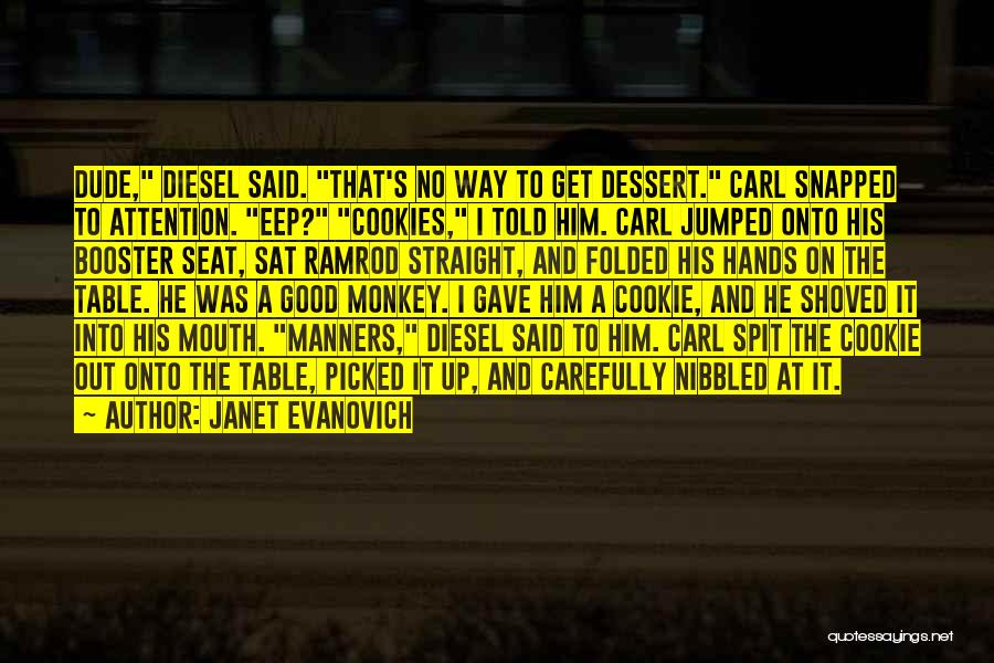 Good Table Manners Quotes By Janet Evanovich
