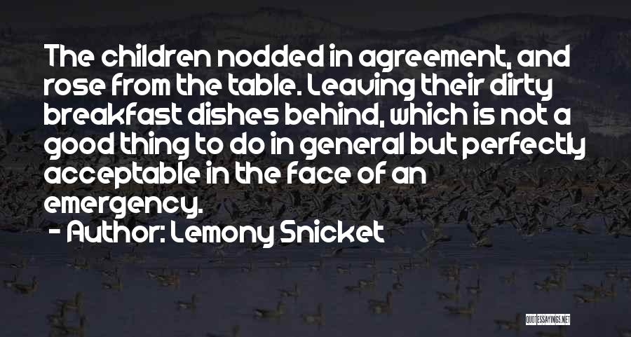 Good Table Manners Quotes By Lemony Snicket