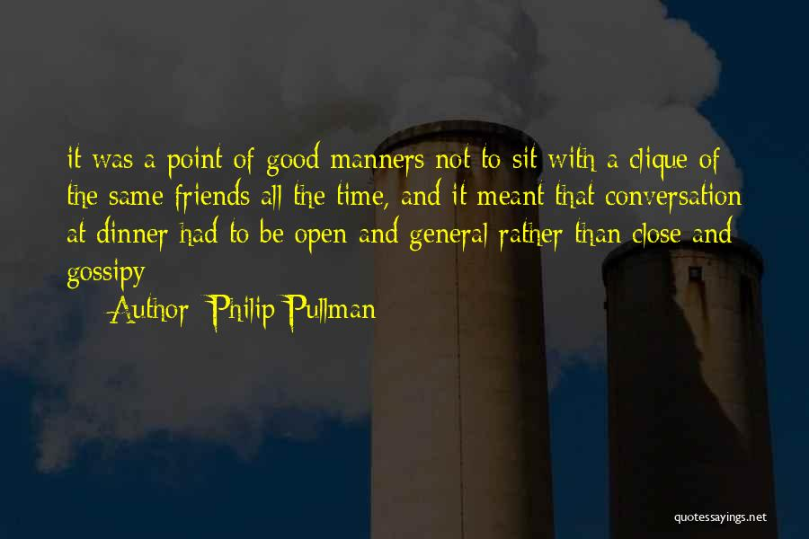 Good Table Manners Quotes By Philip Pullman