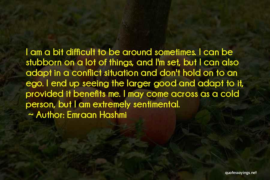 Good Things Come To An End Quotes By Emraan Hashmi