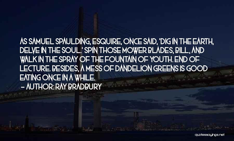 Good Things Come To An End Quotes By Ray Bradbury