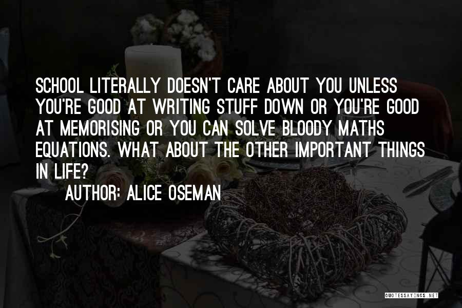 Good Things In Life Quotes By Alice Oseman