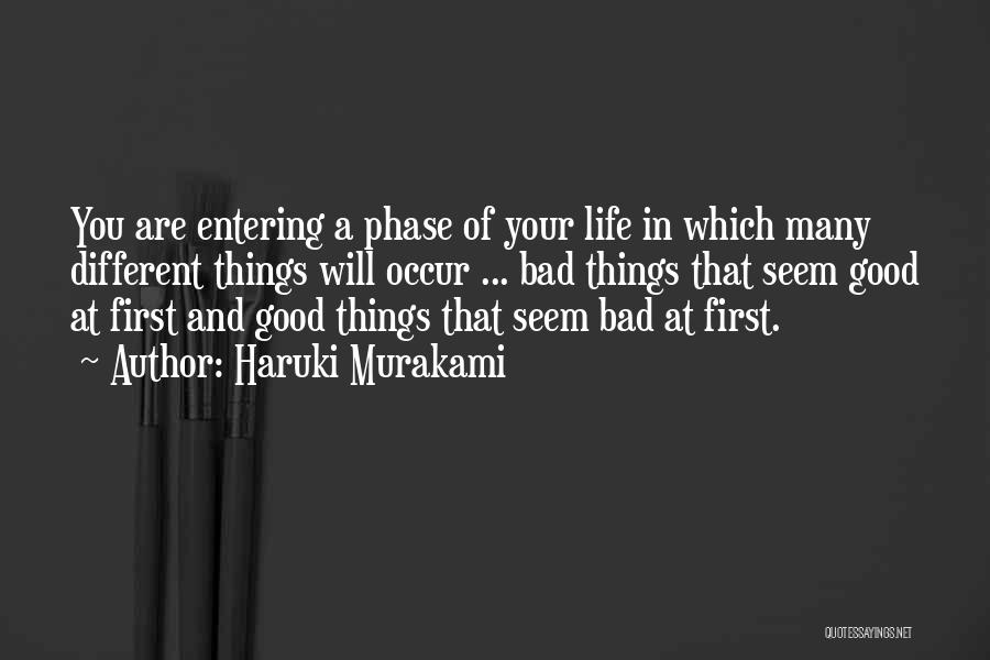 Good Things In Life Quotes By Haruki Murakami