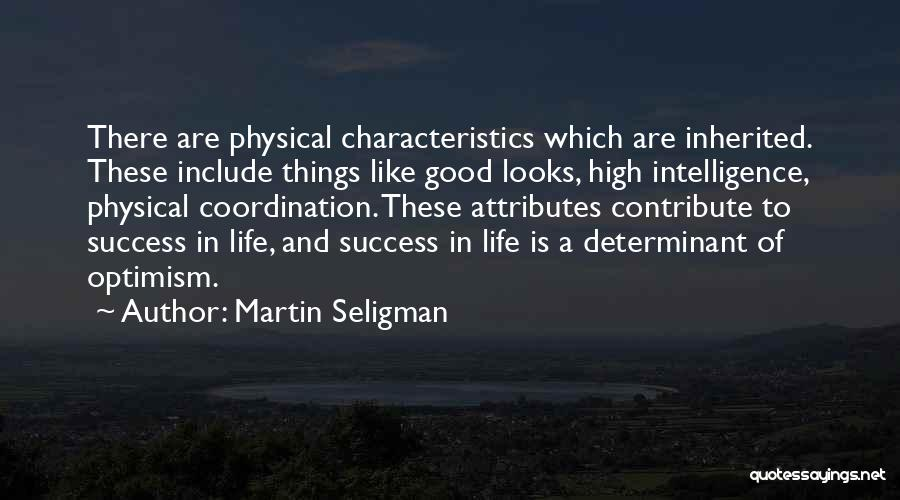 Good Things In Life Quotes By Martin Seligman