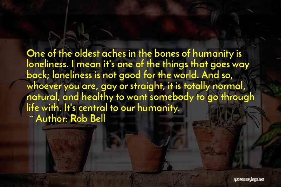 Good Things In Life Quotes By Rob Bell