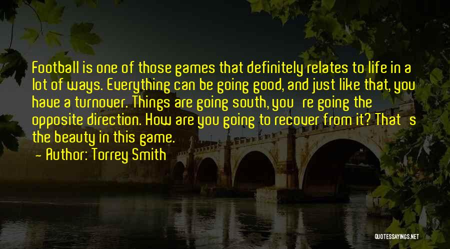Good Things In Life Quotes By Torrey Smith