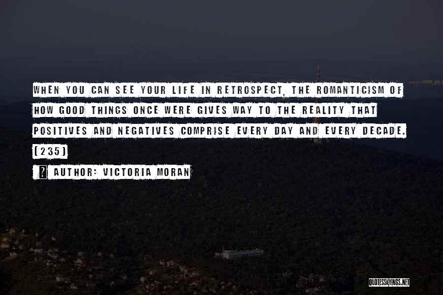 Good Things In Life Quotes By Victoria Moran