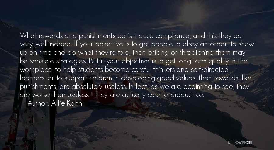 Good Thinkers Quotes By Alfie Kohn