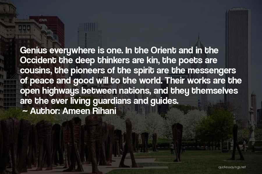 Good Thinkers Quotes By Ameen Rihani