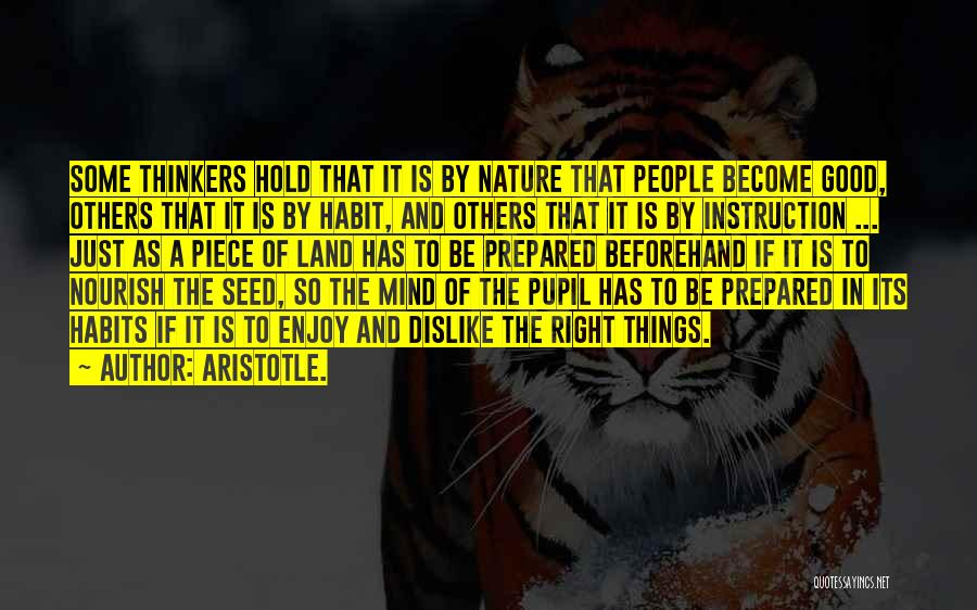 Good Thinkers Quotes By Aristotle.