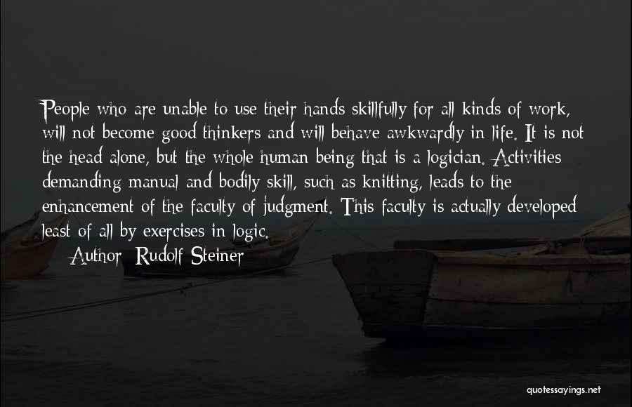 Good Thinkers Quotes By Rudolf Steiner