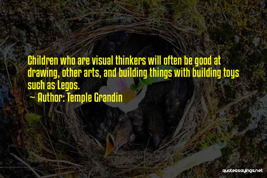 Good Thinkers Quotes By Temple Grandin