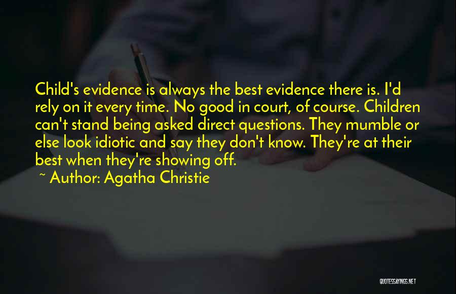 Good To Know Where I Stand Quotes By Agatha Christie