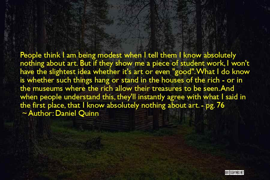 Good To Know Where I Stand Quotes By Daniel Quinn