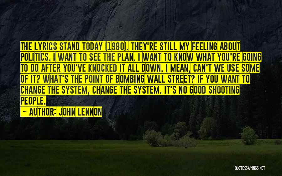 Good To Know Where I Stand Quotes By John Lennon