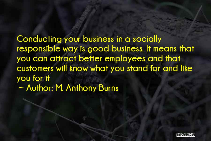 Good To Know Where I Stand Quotes By M. Anthony Burns