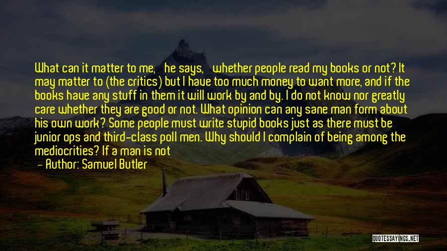 Good To Know Where I Stand Quotes By Samuel Butler