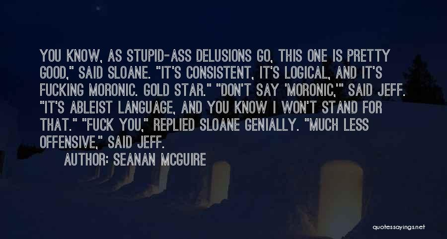Good To Know Where I Stand Quotes By Seanan McGuire