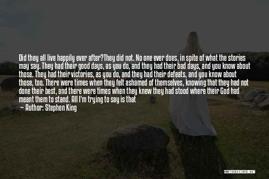 Good To Know Where I Stand Quotes By Stephen King