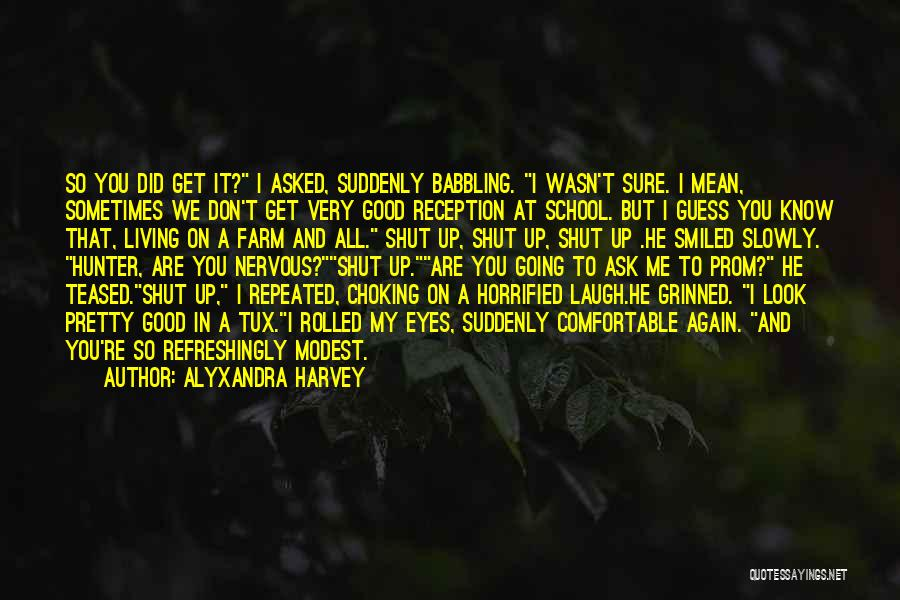 Good To Know You Quotes By Alyxandra Harvey