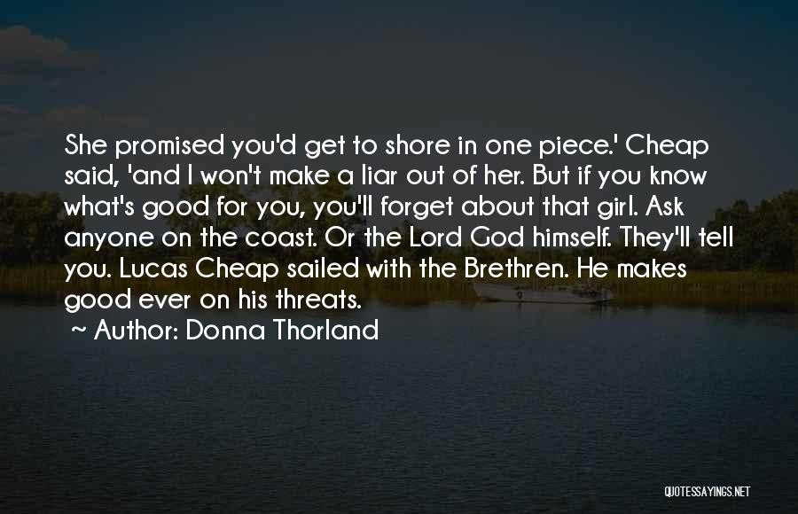 Good To Know You Quotes By Donna Thorland