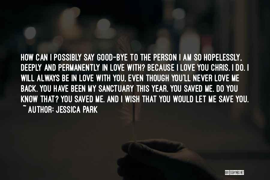 Good To Know You Quotes By Jessica Park