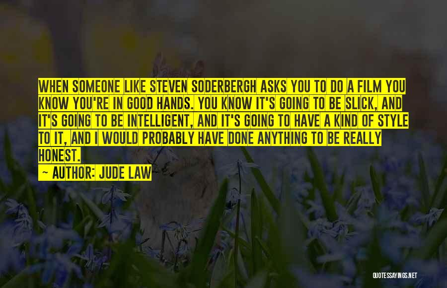 Good To Know You Quotes By Jude Law