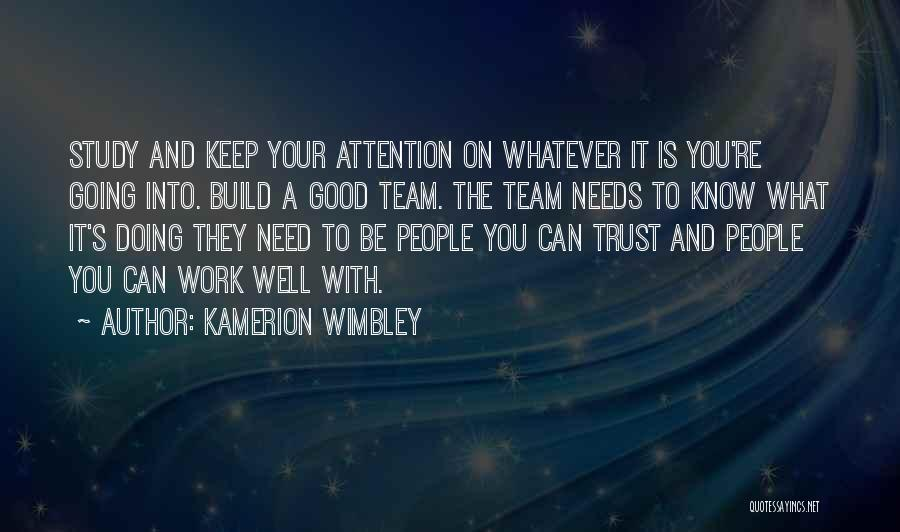 Good To Know You Quotes By Kamerion Wimbley