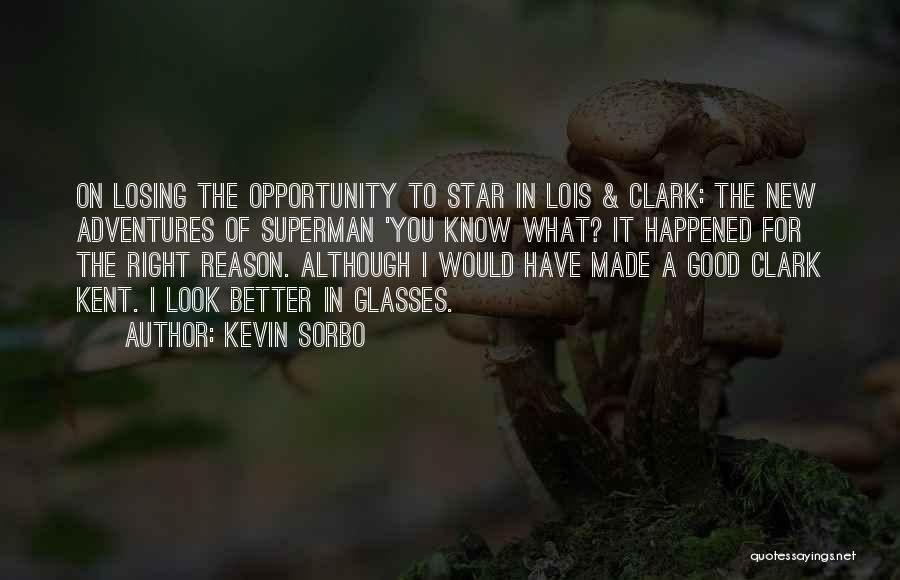 Good To Know You Quotes By Kevin Sorbo