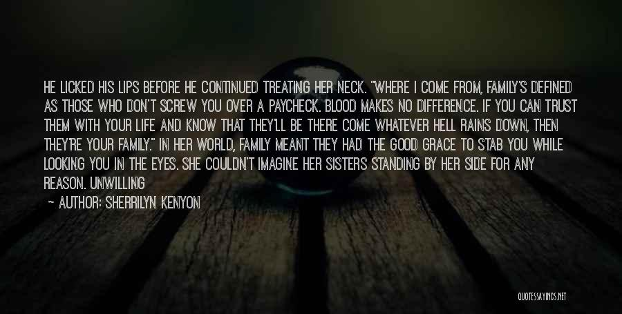 Good To Know You Quotes By Sherrilyn Kenyon