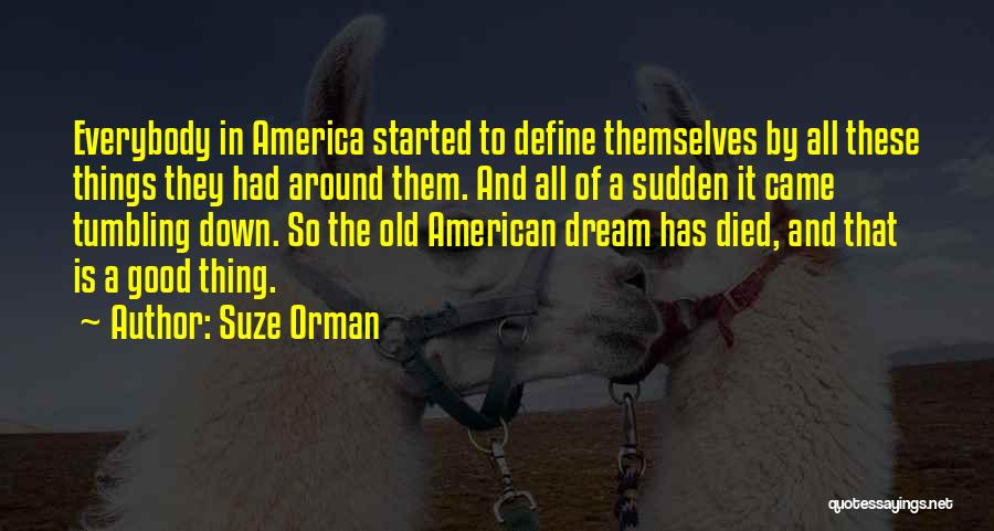 Good Tumbling Quotes By Suze Orman