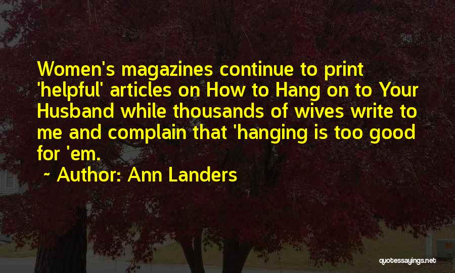 Good Wife Quotes By Ann Landers