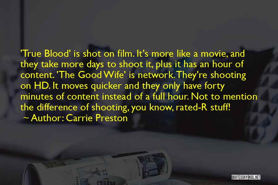 Good Wife Quotes By Carrie Preston