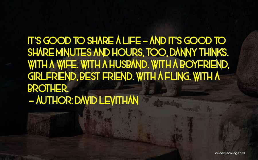 Good Wife Quotes By David Levithan