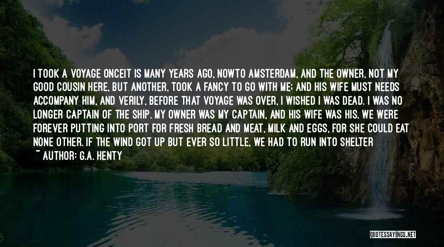 Good Wife Quotes By G.A. Henty