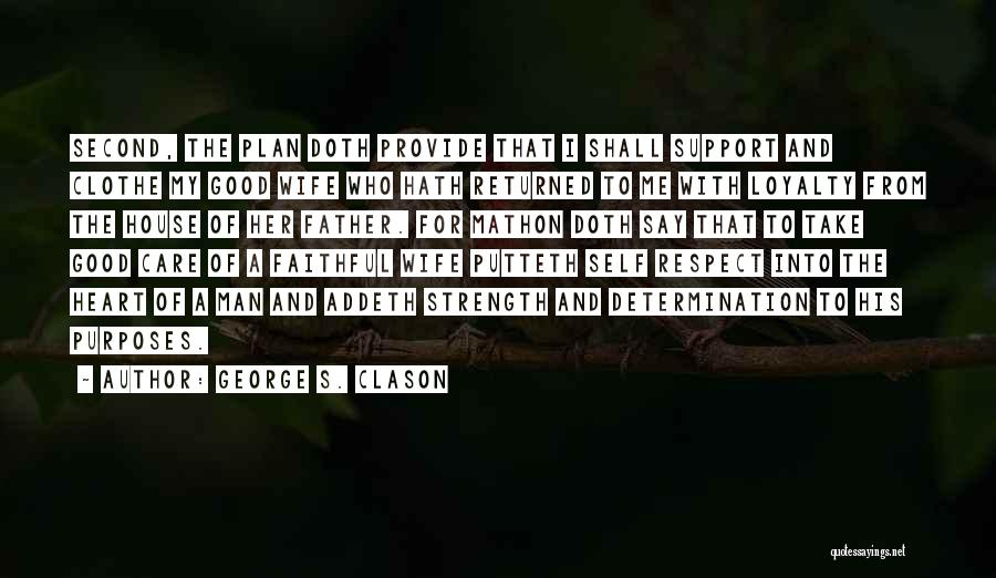 Good Wife Quotes By George S. Clason