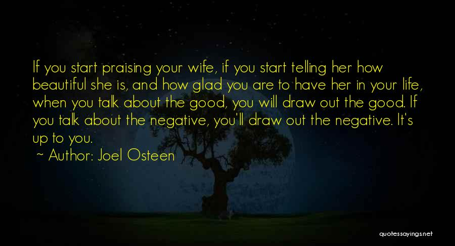 Good Wife Quotes By Joel Osteen