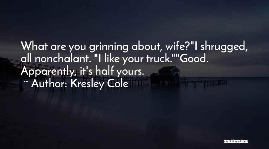 Good Wife Quotes By Kresley Cole