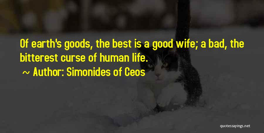Good Wife Quotes By Simonides Of Ceos
