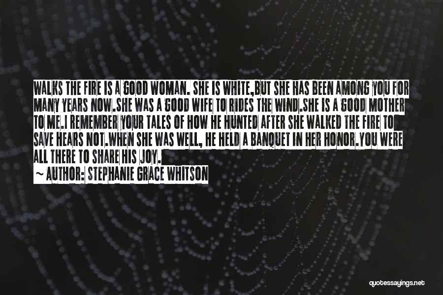 Good Wife Quotes By Stephanie Grace Whitson
