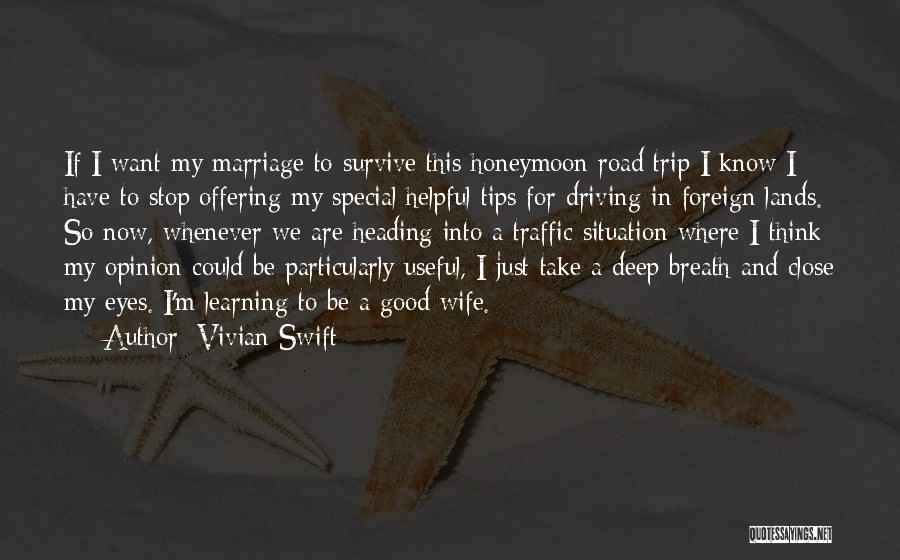 Good Wife Quotes By Vivian Swift