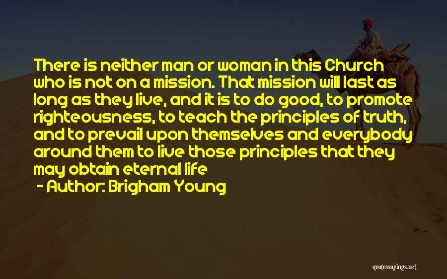 Good Will Prevail Quotes By Brigham Young