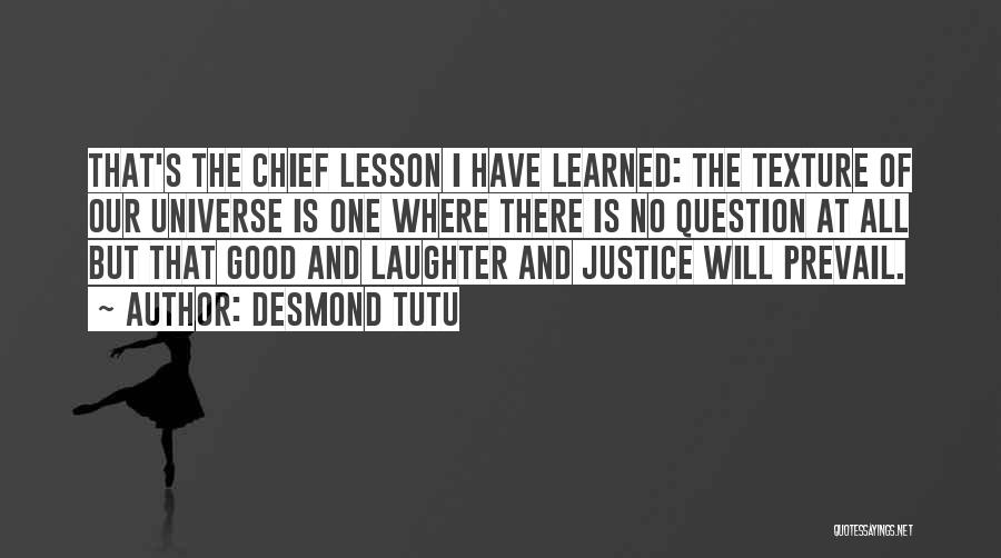 Good Will Prevail Quotes By Desmond Tutu