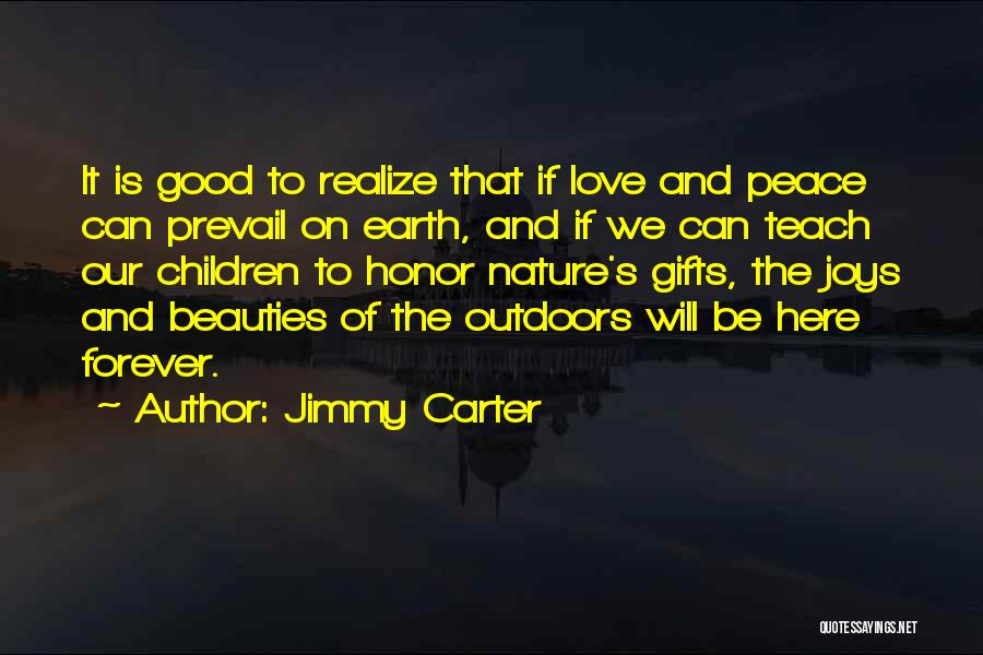 Good Will Prevail Quotes By Jimmy Carter