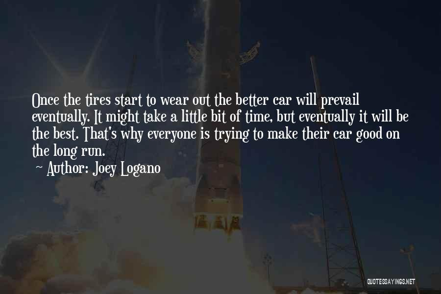 Good Will Prevail Quotes By Joey Logano