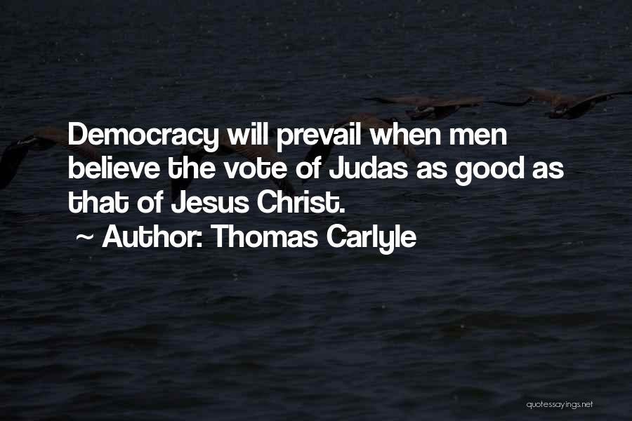 Good Will Prevail Quotes By Thomas Carlyle